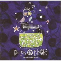 Dulce De Noche Canciones De Cuna