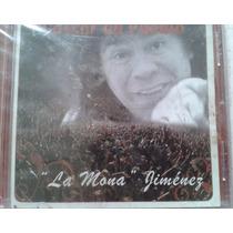 La Mona Jimenez Cantor Del Pueblo Cd Nuevo Cerrado