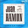 Juan Ramon - Gira La Vida / Venecia Sin Ti- Simple Tapa Azul