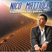 Nico Mattioli Siguiendo Tus Pasos Cd Nuevo 2015
