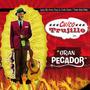 Chico Trujillo - El Gran Pecador (cd)