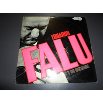 Eduardo Falu - Su Voz Y Su Guitarra * Disco De Vinilo