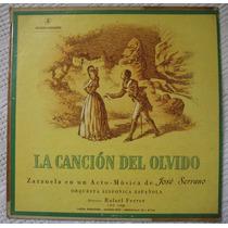 José Serrano - La Canción Del Olvido. Rafael Ferrer