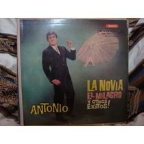 Long Play Disco Vinilo Antonio Prieto La Novia El Milagro