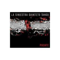 La Siniestra Quinteto Tango / Puente