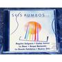 6 Rumbos - Sangre Nueva ( Nuevo ) Carlos Juarez, La Base