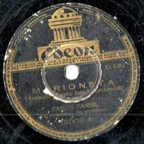 Carlos Gardel Marioneta - Puentecito De Plata 78 Rpm