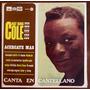 Nat King Cole - Acercate Mas - Canta En Castellano - 1968
