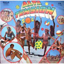 Varios - Alta Tension Sol - Lp 1972 - Palito - Alma Y Vida