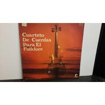 Cuarteto De Cuerdas Para El Folklore Album Lp Vinilo
