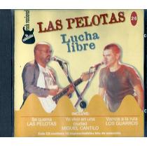 Rock Nacional 26 Lucha Libre Las Pelotas Los Guarros Sumo