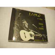Jairo 25 Años- Todos Sus Exitos-vol 1- Grabado En Vico 1994