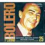 Bolero 25 Mario Clavell Dyango Nino Bravo Arjona Serrat Cd