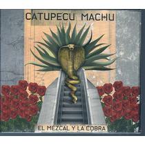 Catupecu Machu El Mezcal Y La Cobra Digipack Nuevo