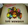 Los Wawanco - Recital - Cumbia - Vinilo Lp