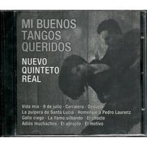 Mis Buenos Tangos Queridos Nuevo Quinteto Real Cd Nuevo