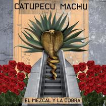 Cd Catupecu Machu El Mezcal Y La Cobra