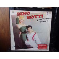Vinilo Lp Dino Rotti Y Sus Rumbas Shows