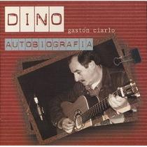 Dino - Gastón Ciarlo - Autobiografía - Cd