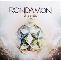 Rondamon - Si Serás (cd 2015)