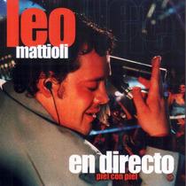 Leo Mattioli - En Directo Piel Con Piel