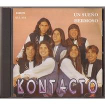 Kontacto Cd Un Sueño Hermoso Cumbia Cd Original Como Nuevo!