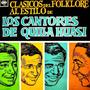 Los Cantores De Quilla Huasi - Clasicos Del Folklore