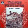 Pepito Perez Valses Peruanos - Lp Disco Vinilo