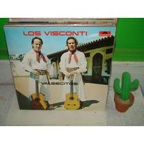 Los Visconti Valcesitos Lp Argentino