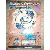 Ratones Paranoicos Poster Orig.inyectados De Rocanrol Vivo