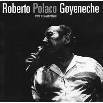 Roberto El Polaco Goyeneche