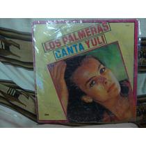 Long Play Disco Vinilo Los Palmeras Canta Yuli