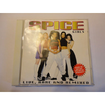 Spice Girls- Live Rare And Remix
