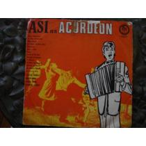 Long Play Disco Vinilo Asi Es El Acordeon C