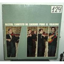 Cuarteto De Cuerdas Para El Folklore Recital Vinilo Arg