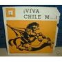 Roberto Parada Viva Chile M.....! Vinilo Simple C/ Tapa Arg