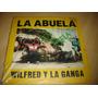 Wilfred Y La Ganga La Abuela Vinilo Dance Rap Hip Hop