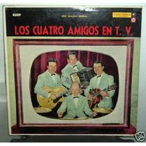Los Cuatro Amigos Los Cuatro Amigos En Tv Vinilo Argentino
