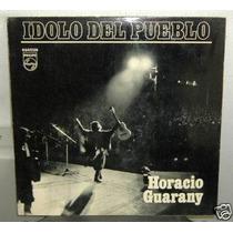Horacio Guarany Idolo Del Pueblo Vinilo Argentino Promo