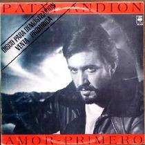Patxi Andion - Amor Primero - Lp Vinilo Año 1983