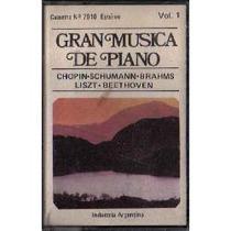 Gran Musica De Piano//chopin-schumann-brahms/vol.1