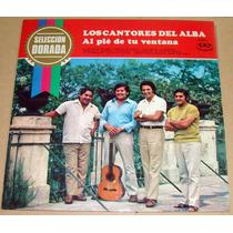 Los Cantores Del Alba Al Pie De Tu Ventana Vinilo Argentino