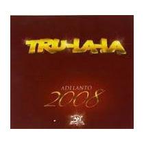Tru La La - Adelanto 2008 S