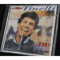 Marcelo Tinelli Y Los Gomas Ritmo De La Noche Dale Fierro Cd