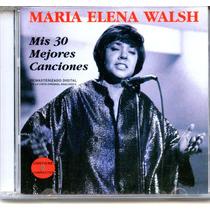 Maria Elena Walsh - Mis 30 Mejores Canciones