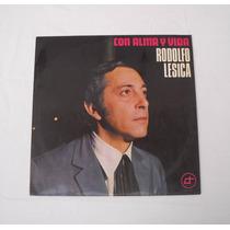 Rodolfo Lesica Con Alma Y Vida Lp Vinilo