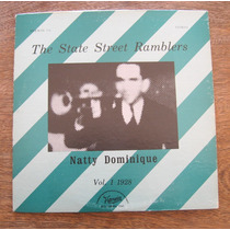 Natty Dominique - The State Street Ramblers - Vinilo Lp Usa