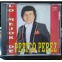 Cd Original - Lo Mejor De ...pepito Perez