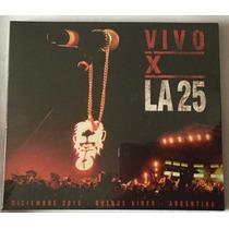 Cd + Dvd La 25 En Vivo X La 25 Nuevo Sellado Desde 20/5