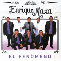 Enrique Maza El Fenomeno Cd 2015 Ya Disponible